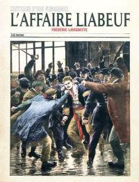 L'affaire Liabeuf : histoires d'une vengeance