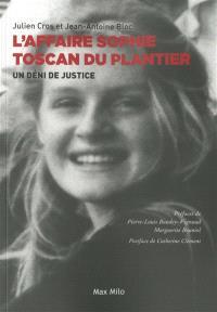 L'affaire Sophie Toscan du Plantier : un déni de justice