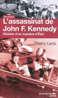 L'assassinat de John F. Kennedy : histoire d'un mystère d'État