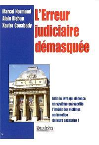 L'erreur judiciaire démasquée