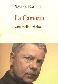 La Camorra : une mafia urbaine