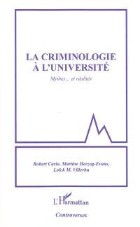 La criminologie à l'université : mythes et réalités