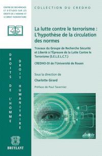 La lutte contre le terrorisme : l'hypothèse de la circulation des normes
