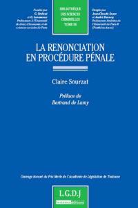 La renonciation en procédure pénale