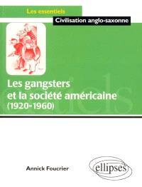 Les gangsters et la société américaine : 1920-1960