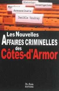 Les nouvelles affaires criminelles des Côtes-d'Armor