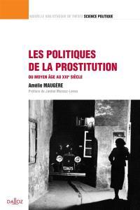 Les politiques de la prostitution : du Moyen Age au XXIe siècle