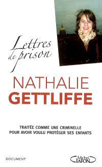 Lettres de prison : traitée comme une criminelle pour avoir voulu protéger ses enfants
