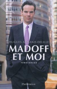 Madoff et moi