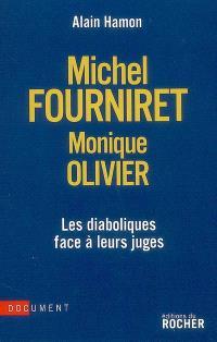 Michel Fourniret, Monique Olivier : les diaboliques face à leurs juges