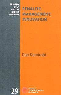 Pénalité, management, innovation