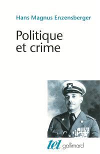 Politique et crime : neuf études