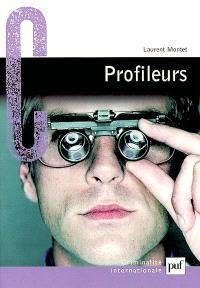Profileurs : spécialisation ou professionnalisation ?