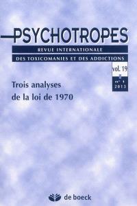 Psychotropes. n° 1 (2013), Trois analyses de la loi de 1970