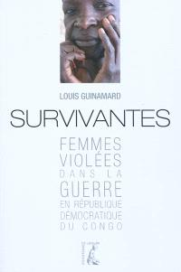 Survivantes : femmes violées dans la guerre en République démocratique du Congo