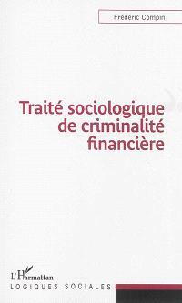 Traité sociologique de criminalité financière