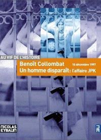 Un homme disparaît, l'affaire JPK : 15 décembre 1997