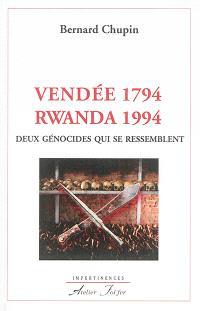 Vendée 1794-Rwanda 1994 : deux génocides qui se ressemblent