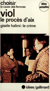 Viol, le procès d'Aix-en-Provence : compte rendu intégral des débats...