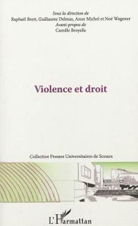 Violence et droit : actes de la journée d'étude de l'Institut d'études de droit public (IEDP), 18 novembre 2011