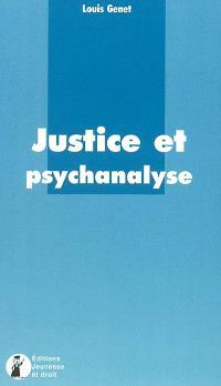 Justice et psychanalyse : comment sortir de sa prison grâce à la psychanalyse ?