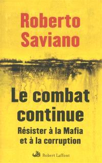 Le combat continue : résister à la mafia et à la corruption