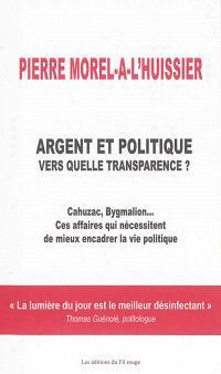 Argent et politique : vers quelle transparence ?
