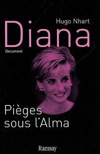 Diana : pièges sous l'Alma