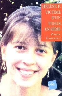 Hélène F., victime d'un tueur en série