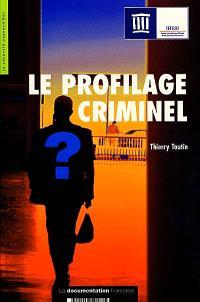 Le profilage criminel