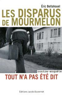 Les disparus de Mourmelon : tout n'a pas été dit : contre-enquête