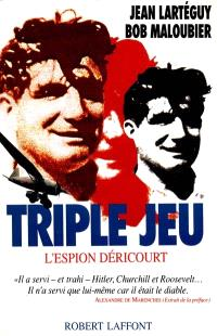 Triple jeu : l'espion Déricourt