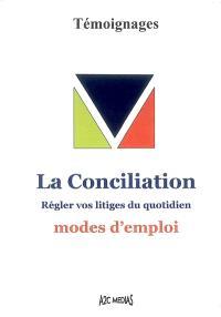 La conciliation : régler vos litiges du quotidien, modes d'emploi