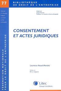 Consentement et actes juridiques