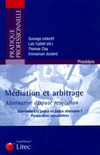 Modes alternatifs de règlement des litiges : actes du colloque du 21 septembre 2004