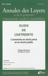 Annales des loyers et de la propriété commerciale, rurale et immobilière. n° 11 (2012), Guide de l'astreinte : l'astreinte en droit privé et en droit public