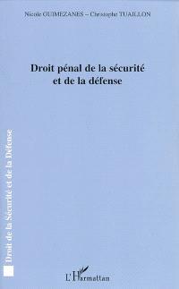 Droit pénal de la sécurité et de la défense