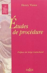 Etudes de procédure