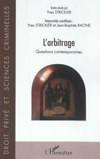L'arbitrage : questions contemporaines
