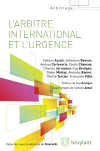 L'arbitre international et l'urgence