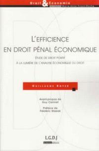 L'efficience en droit pénal économique : étude de droit positif à la lumière de l'analyse économique du droit