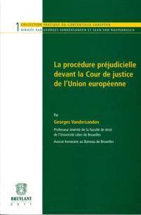 La procédure préjudicielle devant la Cour de justice de l'Union européenne