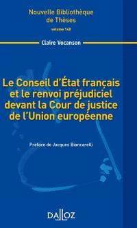 Le Conseil d'Etat français et le renvoi préjudiciel devant la Cour de la justice de l'Union européenne : 2014