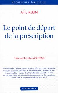 Le point de départ de la prescription
