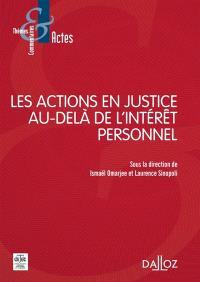Les actions en justice au-delà de l'intérêt personnel