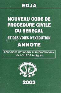 Nouveau code de procédure civile du Sénégal et des voies d'exécution annoté