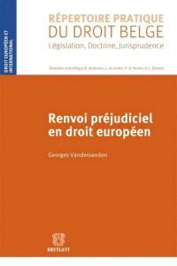Renvoi préjudiciel en droit européen