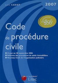 Code de procédure civile : à jour au 28 septembre 2006, réforme des procédures de saisie immobilière, nouveau code de l'organisation judiciaire