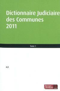 Dictionnaire judiciaire des communes 2011