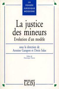 La justice des mineurs : évolution d'un modèle